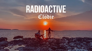 Radioactive - Clödie (Imagine Dragons Cover)