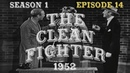 The Red Skelton Show: THE CLEAN FIGHTER (S1:E14)