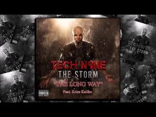 TECH N9NE ft. Krizz Kaliko 'The Long Way'