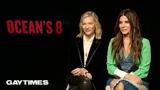 Sandra Bullock &amp Cate Blanchett talk queer undertones in Ocean's 8