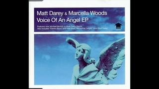 Matt Darey & Marcella Woods - Voice Of An Angel (Full Vocal) (2003)