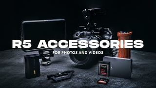 Canon EOS R5 Accessories for Photography and Video