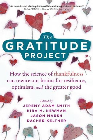 The Gratitude Project - Jeremy Adam Smith