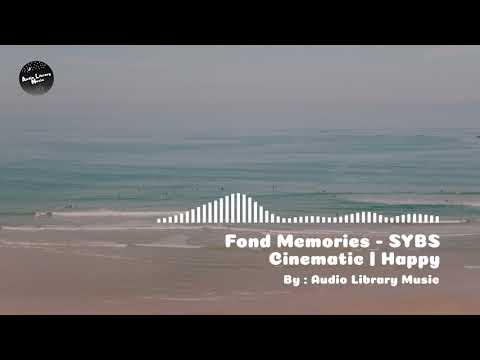 Fond Memories - SYBS