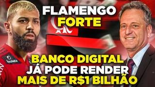 Flamengo já pode faturar mais de R$ 1 bilhão com banco digital