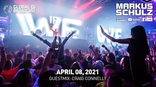 Global DJ Broadcast with Markus Schulz & Craig Connelly (April 08, 2021)