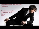 Goran Bregovic feat. the Gipsy Kings - Balkaneros