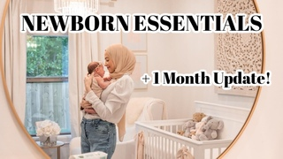 Our Newborn Essentials + 1 Month Mom and Baby Update!