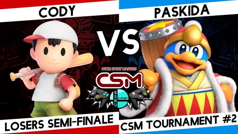 SSBU CSM tournament losers semi finale Cody Несс vs Paskida Король ДиДиДи