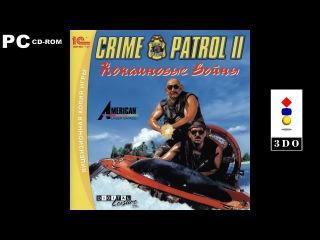 Crime Patrol 2: Drug Wars Remastered / Криминальный патруль 2: Кокаиновые войны   Полное прохождение