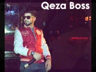 Qeza Boss - Zaz Je Veux.