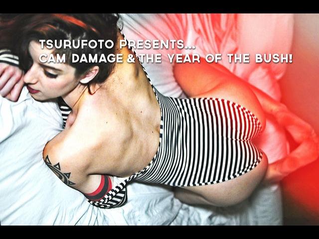 Fengirls tsurufoto presents Cam Damage The Year Of The Bush