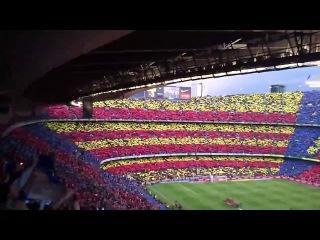 Есть и будем   100 тысяч фанатов поют гимн Барселоны