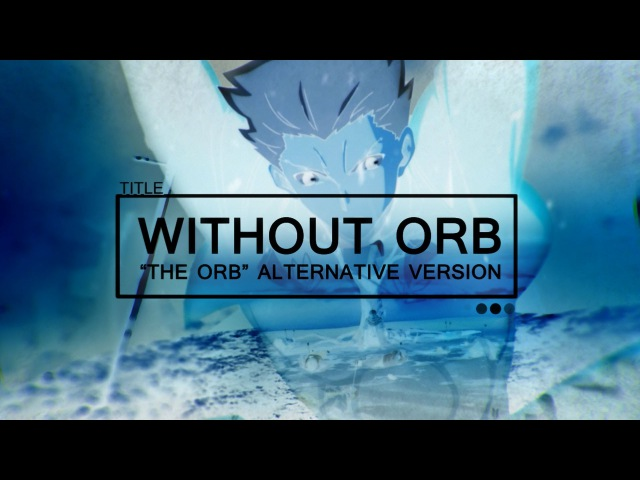 Fate/stay night: Unlimited Blade Works AMV: Without Orb (The Glitch Mob - Head Full of Shadows)