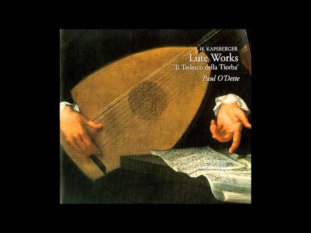 Johannes Hieronymus Kapsberger Pieces for Lute, Paul O'Dette