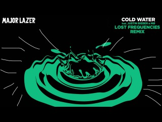 Major Lazer - Cold Water (feat. Justin Bieber & M) (Lost Frequencies Remix)