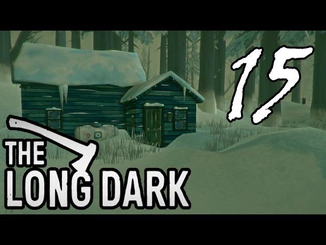 ТРУДОВЫЕ БУДНИ ДЖЕКИ =let's play= The Long Dark Part 15 Выживание