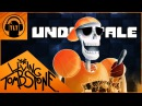 Undertale Song Bonetrousle Remix The Living Tombstone