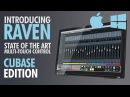 RAVEN - Multi-Touch Control Surface for Steinberg CUBASE NUENDO