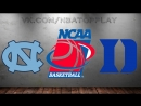 North Carolina Tar Heels vs Duke Blue Devils March 3, 2018 NCAAM 2017-2018 / Виасат / Viasat Sport HD RU