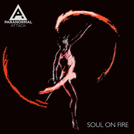 Paranormal Attack альбом Soul On Fire