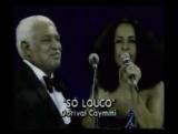 Gal Costa e Dorival Caymmi cantam So Louco