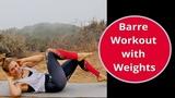 Olivia Talbott - Abs &amp Butt Barre Floor Workout with Weights Низкоударная тренировка для живота и ягодиц