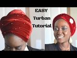 EASY Turban Tutorial How to Tie Nigerian Velvet Turban