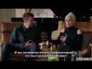 Леди Гага и Брэдли Купер — Интервью для Entertainment Weekly. Часть 2 (RUS SUB)