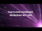 TUG'ILGAN KUNINGIZ MUBORAK BO'LSIN_low(1).mp4