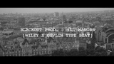 Blackout prod. - ill Manors Wiley x Devlin Type Beat