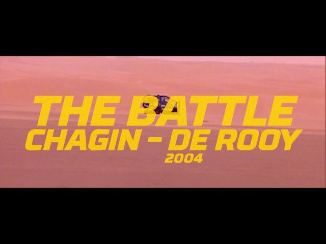 40th edition N°22 2004 Chagin versus De Rooy Dakar 2018