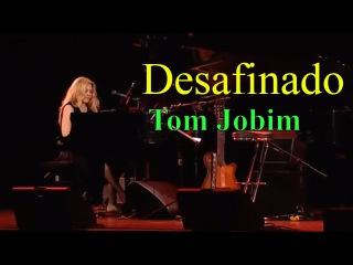 Eliane Elias - Desafinado (Tom Jobim)