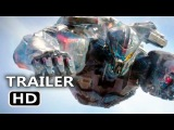 PACIFIC RIM 2 Official Trailer #3 (2018) Uprising Movie HD