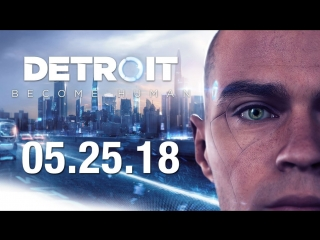 Detroit: Become Human - Release Date Trailer