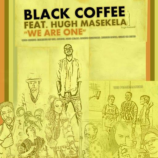 Black Coffee альбом We Are One (feat. Hugh Masekela)
