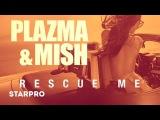 Plazma &amp Mish - Rescue M