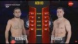 ACB 83: Rustam Kerimov vs. Oleg Borisov