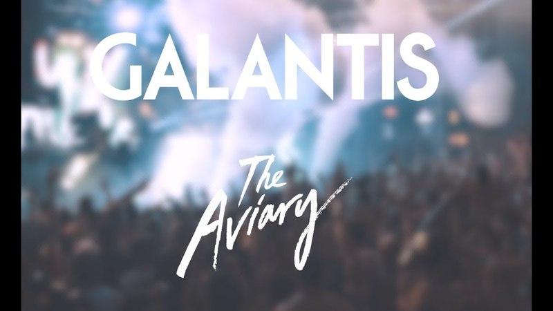 Galantis - The Aviary Documentary