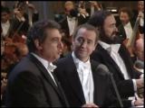 Лучано Паваротти, Пласидо Доминго и Хосе Каррерас. Травиата