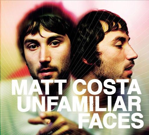 matt costa альбом Unfamiliar Faces
