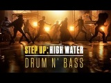 Drum N Bass (Main Title Extended) Step Up High Water (Official Soundtrack)