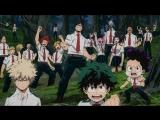 Boku no Hero Academia 3   Моя геройская академия 3 - трейлер #2