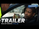 ENG | Трейлер: «Великий уравнитель 2» / «The Equalizer 2», 2018
