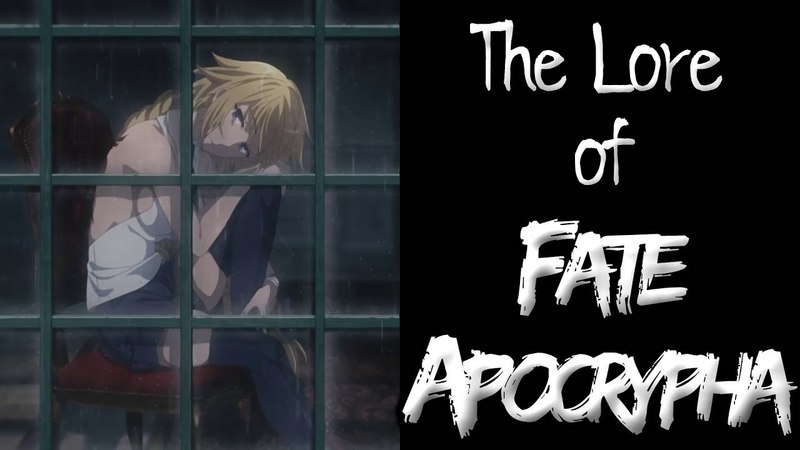 The Lore of FateApocrypha - Part 4 - The Finale