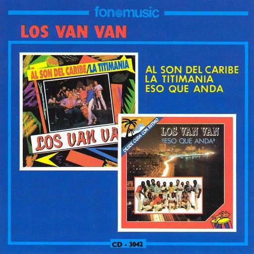 Los Van Van альбом Al Son del Caribe, La Titimania & Eso Que Anda