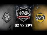 G2 vs. SPY - Week 3 Day 1 EU LCS Spring Split Splyce vs. G2 Esports (2018)