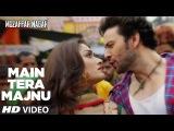 Main Tera Majnu Video Song   Muzaffarnagar - The Burning Love   Rahul Bhatt