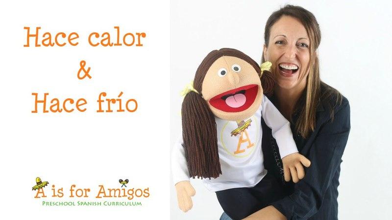 Hace Calor, Hace Frío - Spanish lesson for children