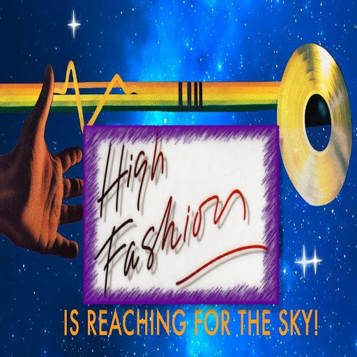 High Fashion альбом Is Reaching for the Sky!